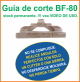 Guia de corte Deco-Bliss BF-80 art.9870